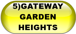 5)GATEWAY GARDEN HEIGHTS