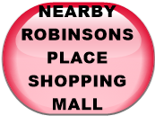NEARBY ROBINSONS PLACE SHOPPING MALL